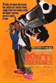 Don't Be a Menace